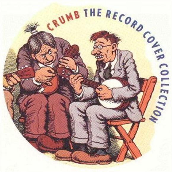 R Crumb - The Record Cover Collection