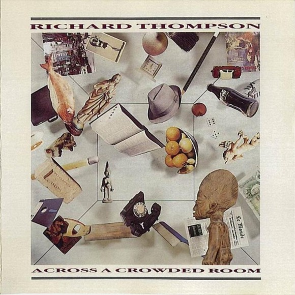 Richard_Thompson_-_Across_a_Crowded_Room-front