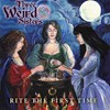 Three Weird Sisters - Rite the First Time