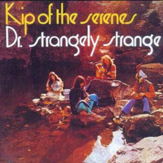 Dr. Strangely Strange - Kip of the Serene