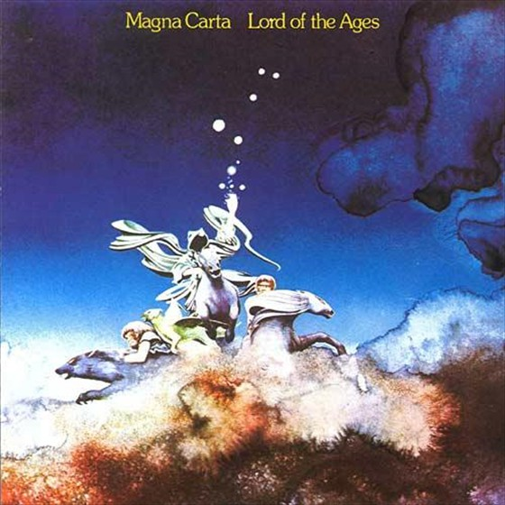 Magna Carta - Lord of Ages